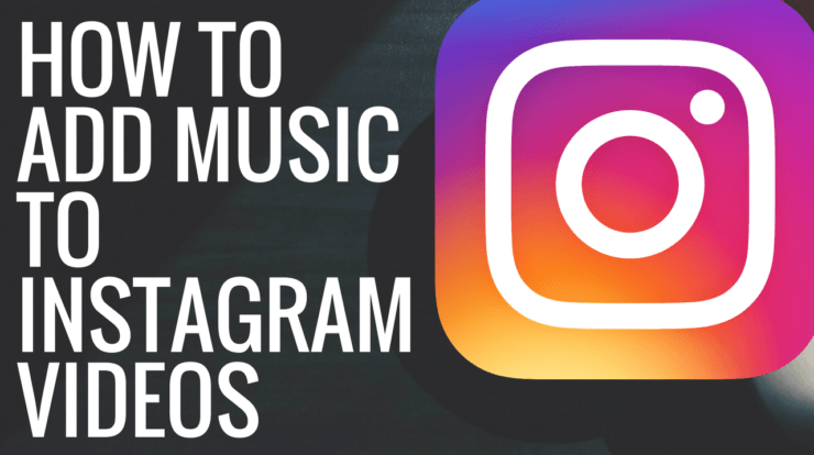 add music to instagram videos
