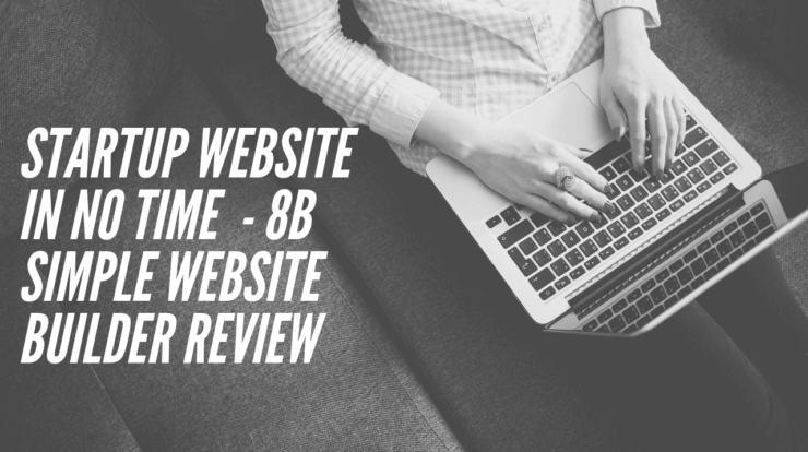 Startup Website in No Time - 8b Simple Website Builder Review